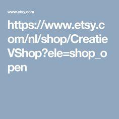 https://www.etsy.com/nl/shop/CreatieVShop?ele=shop_open
