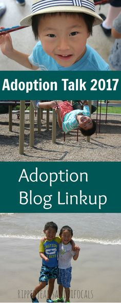 Adoption Talk 2017 Blog Linkup|Ripped Jeans and Bifocals |Adoption|Adoption Blog|Adoption blog linkup|Domestic Adoption|International Adoption|China Adoption|China Adoption stories|China Adoption blogs|Adoption Blog 2017|Adoption ideas|Adoption tips|parenting|funny mom blogs