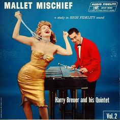 Mallet Mischief Vol.2 - Harry Breuer And His Quintet. 1958
