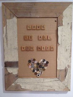 Scrabble and button love sign