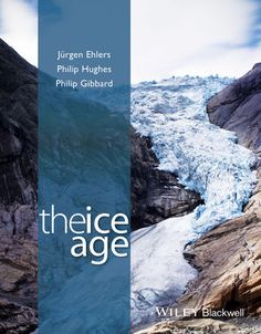The Ice Age / Ehlers J., Hughes, P., & Gibbard, P.  Wiley Blackwell, 2016. Lilliad, cote 551.31 EHL https://lilliad-primo.hosted.exlibrisgroup.com:443/33BUBLIL_VU1:default_scope:33BUBLIL_ALEPH000633486