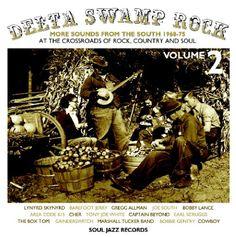 Soul Jazz Records Presents - Delta Swamp Rock 2