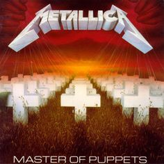 Master of Puppets is the third studio album by the American thrash metal band Metallica. It was released on March And it the best album ever made Metallica Album Covers, Metallica Tattoo, Metallica Quotes, Famous Album Covers, Greatest Album Covers, Cool Album Covers, Thrash Metal, Classic Rock, Heavy Metal Bands