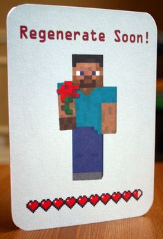 Minecraft Printable Get Well Soon Card Kids by elletoppdesignworks, $2.00 I LOVE THIS