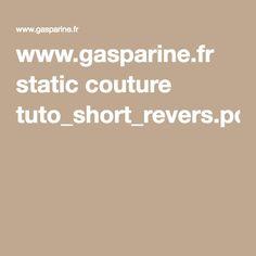 www.gasparine.fr static couture tuto_short_revers.pdf
