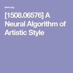 [1508.06576] A Neural Algorithm of Artistic Style