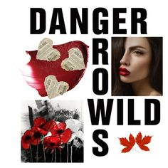 """Danger Grows WIld"" by swimmerowl ❤ liked on Polyvore featuring art"