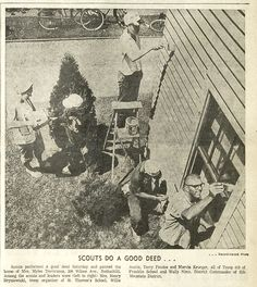 June 22, 1964 - Scouts do a good deed and paint a home in Rothschild, Wisconsin. #BoyScouts #scouts
