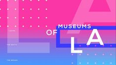 Museums of LA