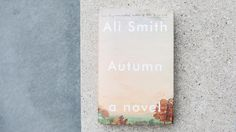 Ali Smith kicks off a seasonally-themed quartet with this ultimately uplifting look at the lifelong friendship between a young woman and her unconventional childhood soulmate, an artistic gay man.