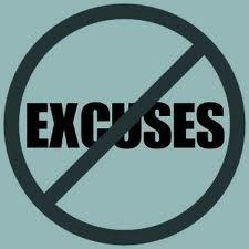 NO EXCUSES! (part 1)