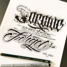 Forgive but never forget Chicano Lettering, Tattoo Lettering Fonts, Hand Lettering Alphabet, Font Art, Lettering Styles, Lettering Design, Phrase Tattoos, Text Tattoo, Body Art Tattoos