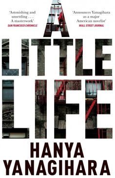 A Little Life | The Man Booker Prizes  On my list - just working up the courage.....