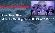 WT1190F (UFO) Vindo em Direção a Terra, Local de Encontro em uma Base Aquática Alien?