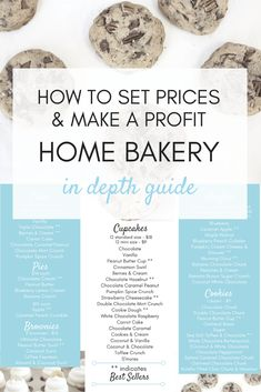 Home Bakery: How to Set Prices & Make a Profit Learn how to make money with a home bakery! How to determine fair prices and calculate your profit! Bakery Business Plan, Baking Business, Cake Business, Business Ideas, Catering Business, Catering Menu, Business Logo, Home Baking, Baking Tips