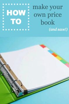 How to make your own homemade price book and save even more money when shopping at the grocery store (great tips from bloggers!)