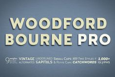 Woodford Bourne PRO - 18 Font Family by Paulo Goode on @creativemarket