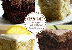 Everyone's crazy for Crazy Cake and you will be too! It's a good old fashioned recipe that is moist, fluffy and delicious. No Eggs, No Milk, No Butter!