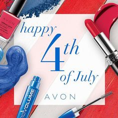 Wishing all of our Avon Representatives and followers a very Happy 4th of July!  #IndependenceDay