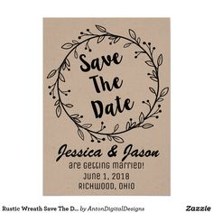 Printable Rustic Wreaf Save The Date Annoucement  Save The Date