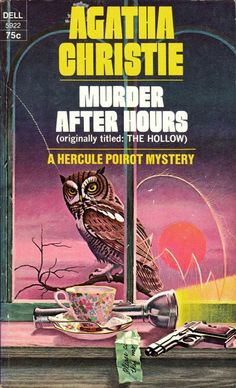 Murder after Hours by Agatha Christie.  Published in the UK as The Hollow.  Dell edition, 1973.  Illustration by William Teason.