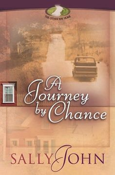 Sally John - A Journey By Chance