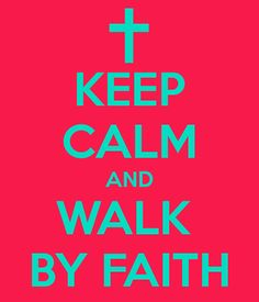 ~Walk by Faith, not by sight.  As you take steps of faith, depending on God, He will show you how much He can do for you.~ 2 Corinthians 5:7 NKJV 7 For we walk by faith, not by sight.
