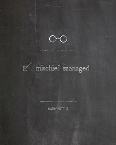 Mischief Managed Harry Potter Movie Quotes by AltusPhotoDesign, $3.00, DIY Print