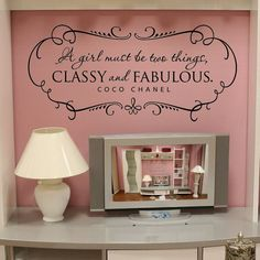 A girl must be CLASSY and FABULOUS with shabby chic border - vinyl wall decal coco chanel quote Baños Shabby Chic, Shabby Chic Bedrooms, Shabby Chic Homes, Shabby Chic Boutique, Paris Rooms, Paris Bedroom, Girls Room Wall Decor, Teen Girl Bedrooms, Girl Nursery
