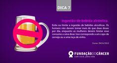 Dica 7 da campanha 10 dicas contra o Câncer desenvolvida para a Fundação do Câncer - Lançada no dia 27 de novembro , Dia Nacional de Combate ao Câncer