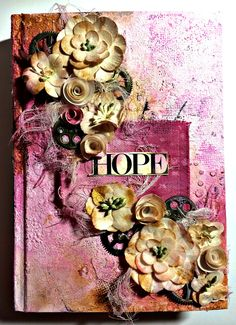 Hope Mixed Media Journal - Breast Cancer Journal - Hope for a Cure #Hope #7gypsies