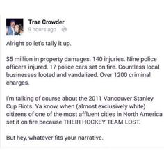 Apparently rioting because of hockey is totally fine but protesting for equal rights is deplorable. Things To Know, Things To Think About, Intersectional Feminism, The More You Know, My Tumblr, Faith In Humanity, Social Issues, Social Justice, Thought Provoking