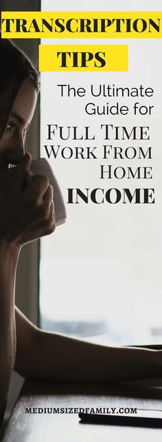 Get transcription tips that will help you make a full time income from a work at home job. #sidehustle #wahm