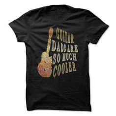 Guitar Dads Are So Much Cooler 3D Tee T-Shirts & Hoodies Check more at https://teemom.com/music/guitar-dads-much-cooler-3d-tee.html