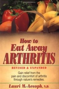 How to Eat Away Arthritis: Gain Relief from the Pain and Discomfort of Arthritis Through Natures Remedies. This revised and expanded edition of the perennially well-known self-aid guide details how arthritis sufferers can improve their situations with the foods they consume. Utilizing the straightforward dietary procedures described in this guide, readers can reverse some cases of osteoarthritis or rheumatoid arthritis without pricey medicines or equipment.