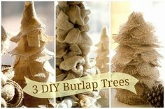 Super Easy burlap trees. Perfect for the holidays!