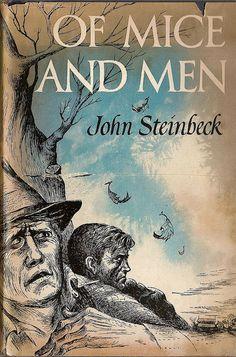 Of Mice and Men -John Steinbeck