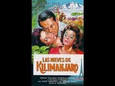 LAS NIEVES DEL KILIMANJARO P1 (SNOWS OF KILIMANJARO, 1952, Full movie, Spanish, Cinetel) - YouTube