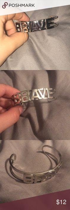 Bracelet Brave, bracelet , saying,cute, gold, silver, charm, open back, elegant, never worn, brand new Accessories