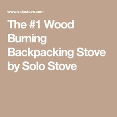 The #1 Wood Burning Backpacking Stove by Solo Stove