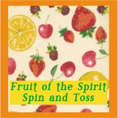 Post-FOS-Spin-n-Toss-pic: Fruit of the Spirit Spin and Toss - A Bible Verse Game for Galatians 5:22-23 for Preschoolers