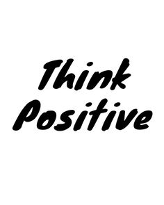 Think Positive -  Think Positive. A beautiful quote to bright up your day, packaged in a modern and professional design for multiple uses. Print it and hang it on your wall to remind yourself daily, or gift it to loved ones. This eye-catching design will make anybody pause for a second and reflect.  digital art print printable wall art typography art print quote art print quote poster print canvas quote art inspirational art black and white art think positive art positiv