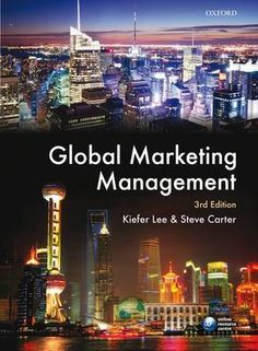 Global Marketing Management by Steve Carter The book is related to genre of business-and-anvesting format of book is PDF, and size of books is Marketing Management, Marketing Audit, Marketing Communications, Marketing Program, Business Marketing, Email Marketing, Strategic Brand Management, Conceptual Framework, University Of South