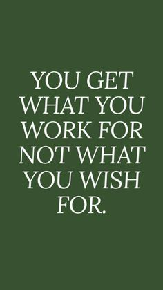 51 Hard Work Quotes - You get what you work for not what you wish for. - Unknown Nothing feels better than achieving your goals! Here are 51 hard work quotes to celebrate your success or get inspired to work hard achieving your dreams. Work Life Quotes, Hard Work Quotes, Quotes Thoughts, Quotes To Live By, Working Woman Quotes, Inspire Quotes, Lets Do This Quotes, Back To Work Quotes, Work Related Quotes
