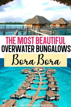The Most Beautiful Overwater Bungalows Bora Bora. Check out these dreamy overwater bungalows in Bora Bora! Which is the cheapest? The best? Find out here in this ultimate guide to Bora Bora overwater bungalows | Where to stay in Bora Bora | Best places to stay in Bora Bora | #BoraBora #overwater #bungalows Bora Bora Overwater Bungalows, Bora Bora Resorts, Travel To Bora Bora, Best Resorts, Hotels And Resorts, Best Hotels, Luxury Hotels, Places To Travel, Travel Destinations