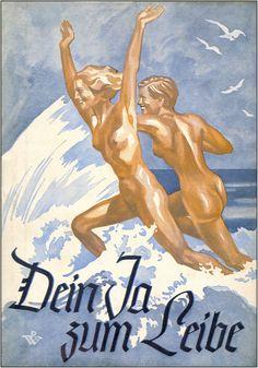 "Nazi Germany, NSDAP (German acronym for: National Socialist German Workers' Party [Nationalsozialistische Deutsche Arbeiterpartei], ""Your Yes to Love""."