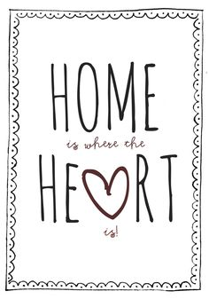 Trendy home is where the heart is printable love ideas The Words, More Than Words, Words Quotes, Me Quotes, Qoutes, Home Is Quotes, Trendy Home, Where The Heart Is, Beautiful Words