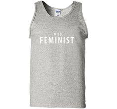 Wild Feminist Shirt