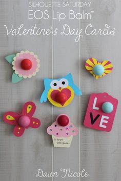 EOS Lip Balm™ Valentine's Day Cards. These sweet V-Day Cards are so simple and cute! Find out how to make them in this week's Silhouette Saturday tutorial at bydawnnicole.com