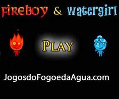 - http://feeds.feedburner.com/JogosDoFogoEDaAgua  #jogos #Games #FogoAgua